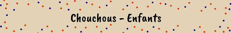 Chouchous - Enfants.png