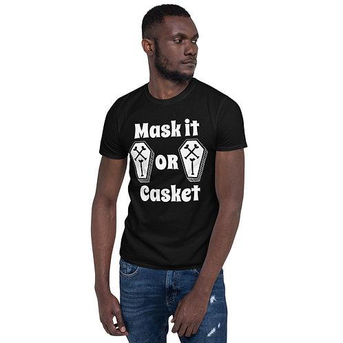 "White font - ""Mask it or Casket"" Short-Sleeve Unisex T-Shirt"