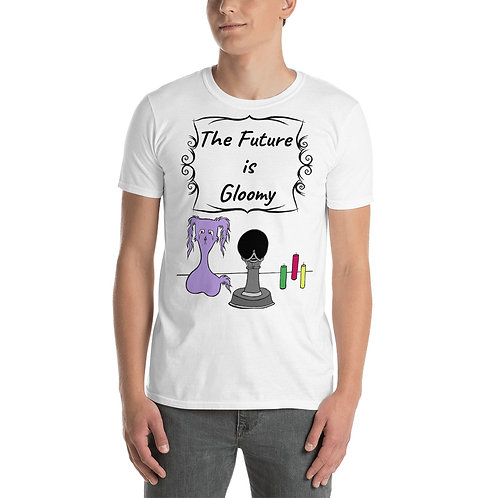 """The Future is Gloomy"" - Short-Sleeve Unisex T-Shirt"