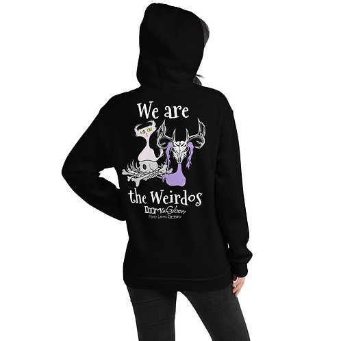 """White Font """"We are the Weirdos"""" Unisex Hoodie"""