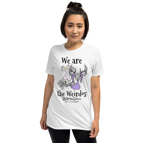 "Black Font ""We are the Weirdos"" - Short-Sleeve Unisex T-Shirt"