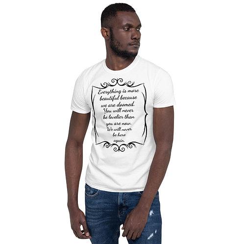 "Black font - ""Everything is more beautiful...."" Short-Sleeve Unisex T-Shirt"