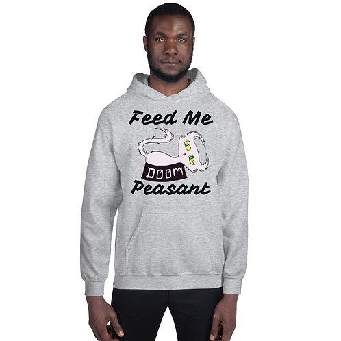 """Doom """"Feed Me Peasant"""" - Unisex Hoodie"""