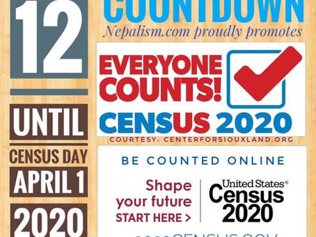 U.S. Census 2020 Countdown: Days to go: 12: अमेरिकी जनगणना २०२० मा नेपाली किन छुट्नु हुँदैन?