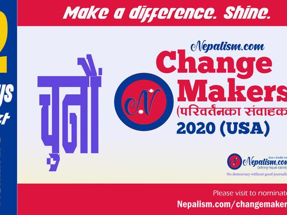 Nominate: 2 Days left: ChangeMakers (परिवर्तनका संवाहक) 2020 (USA)