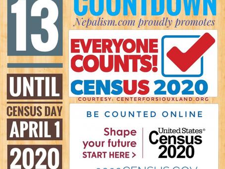 U.S. Census 2020 Countdown: Days to go: 13: अमेरिकी जनगणना २०२० मा नेपाली किन छुट्नु हुँदैन?