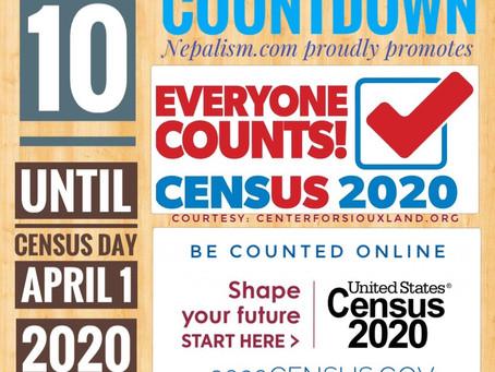U.S. Census 2020 Countdown: Days to go: 10: अमेरिकी जनगणना २०२० मा नेपाली किन छुट्नु हुँदैन?