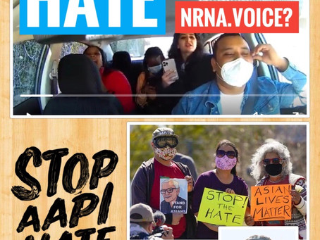 Stopping Hate Crime Against Asian American: Where is our NRNA Voice?