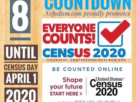 U.S. Census 2020 Countdown: Days to go: 8: अमेरिकी जनगणना २०२० मा नेपाली किन छुट्नु हुँदैन?
