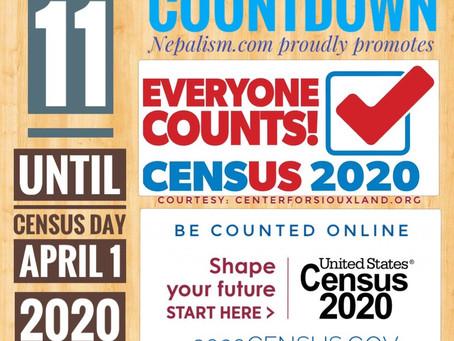 U.S. Census 2020 Countdown: Days to go: 11: अमेरिकी जनगणना २०२० मा नेपाली किन छुट्नु हुँदैन?