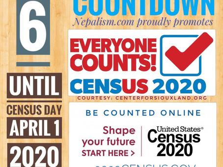U.S. Census 2020 Countdown: Days to go: 6: अमेरिकी जनगणना २०२० मा नेपाली किन छुट्नु हुँदैन?
