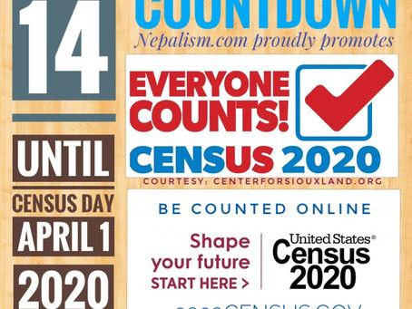 U.S. Census 2020 Countdown: Days to go: 14: अमेरिकी जनगणना २०२० मा नेपाली किन छुट्नु हुँदैन?