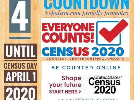 U.S. Census 2020 Countdown: Days to go: 4: अमेरिकी जनगणना २०२० मा नेपाली किन छुट्नु हुँदैन?
