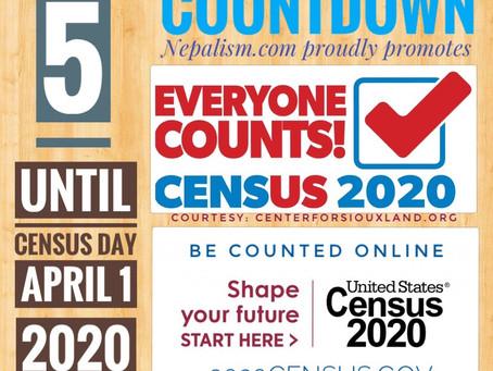 U.S. Census 2020 Countdown: Days to go: 5: अमेरिकी जनगणना २०२० मा नेपाली किन छुट्नु हुँदैन?
