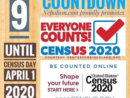 U.S. Census 2020 Countdown: Days to go: 9: अमेरिकी जनगणना २०२० मा नेपाली किन छुट्नु हुँदैन?