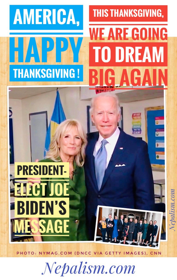 America, Happy Thanksgiving! President-elect Joe Biden's Message- 'Forging the soul of a nation.'