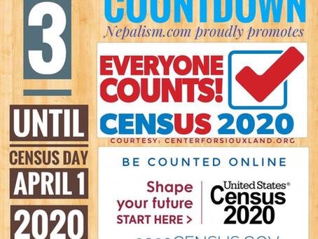U.S. Census 2020 Countdown: Days to go: 3: अमेरिकी जनगणना २०२० मा नेपाली किन छुट्नु हुँदैन?