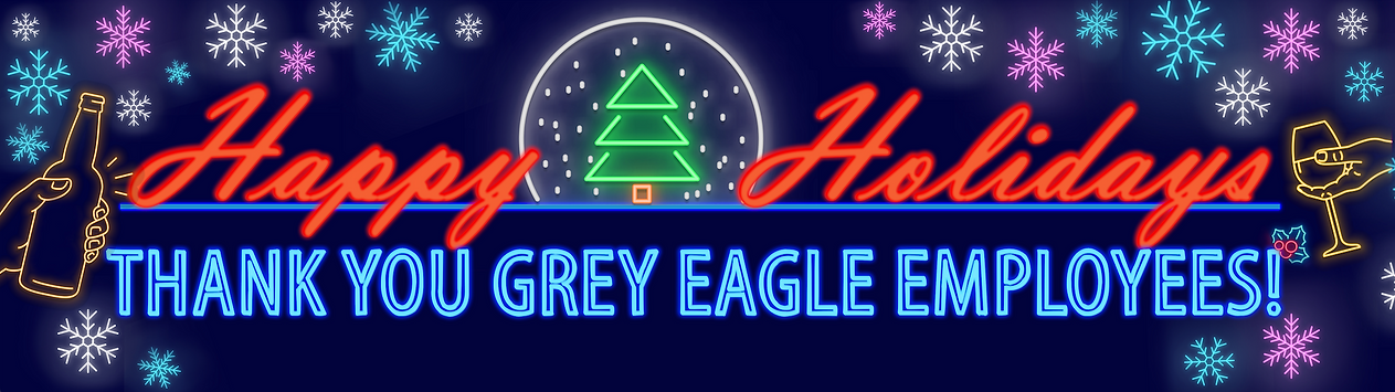GREY EAGLE HOLIDAY 2020