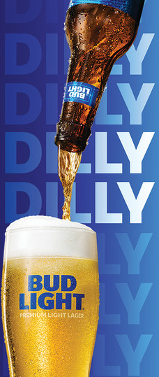 Dilly Dilly Bud Light Door Clearview