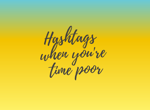 Five tips for using hashtags if you're time poor!