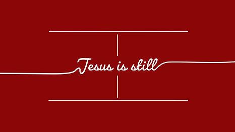jesusisstillgraphic_00000.jpg