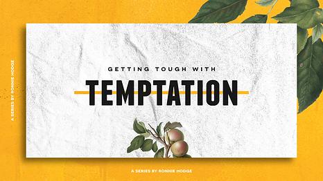 GettingToughWithTemptation.png