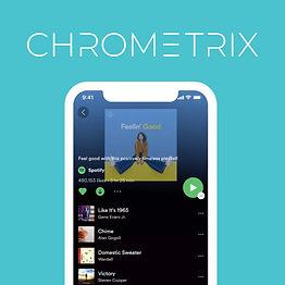Chrometrix+spotify.jpg