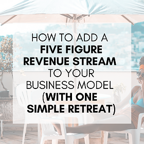 HOW TO ADD A 5-FIGURE REVENUE STREAM WIT