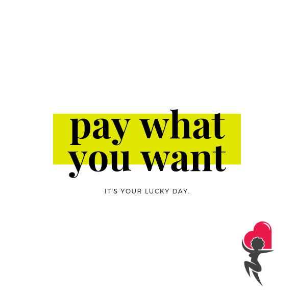 Copy of pay what you want.png