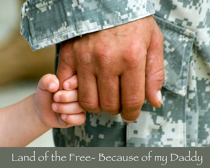 Land of the Free because of my Daddy
