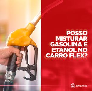 Misturar gasolina e etanol no carro flex