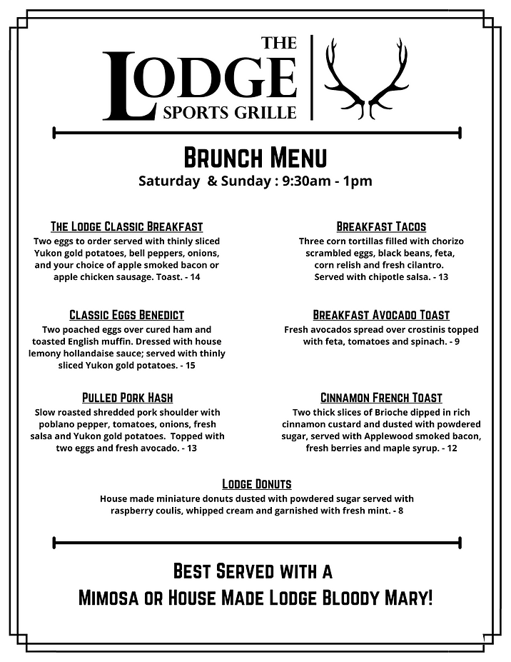 THE LODGE CLASSIC BREAKFAST $14.00 Two e