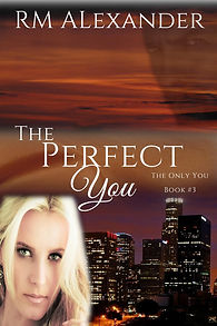 The Perfect You by RM Alexander