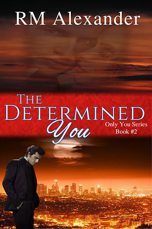 The Determined You by RM Alexander
