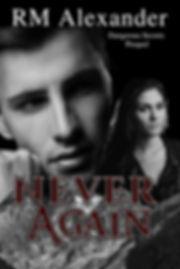 Never Agan by RM Alexander