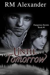 Untili Tomorrow by RM Alexander