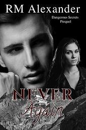 Never Again by RM Alexander