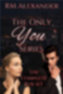 The Only You Box Set by RM Alexander