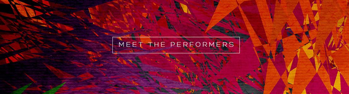 Meet the Performers
