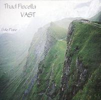 Thad Fiscella Music Reviews Vast