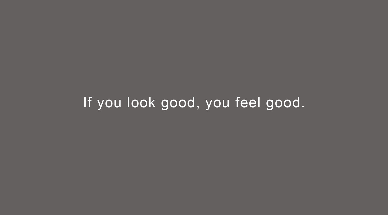 If-you-look-good.jpg