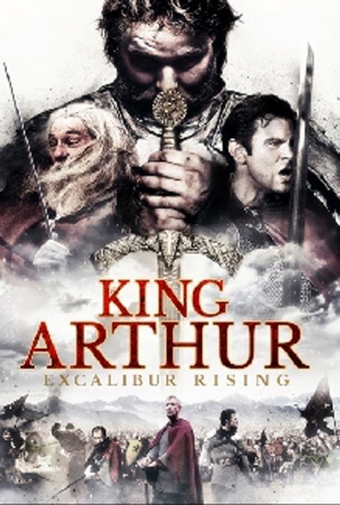 King Arthur Excalibur Rising.jpg