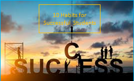 10 Habits For Successful Students