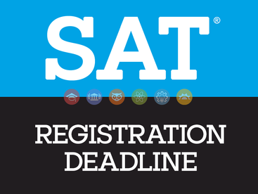 Class of 2021 - SAT DEADLINE Approaching