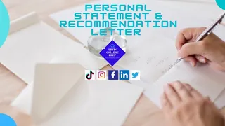 Personal Statement and Recommendation Letter Slide Show