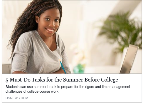 5 Must-Do Tasks for the Summer Before College