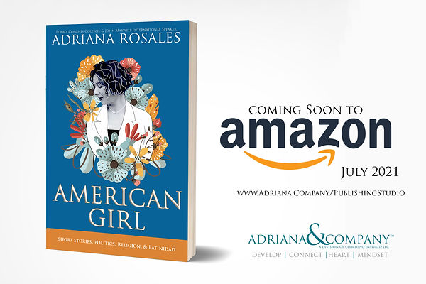American Girl by Adriana Rosales #AdrianaSays
