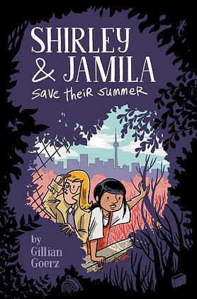 Shirley and Jamila Save Their Summer by Gillian Goertz