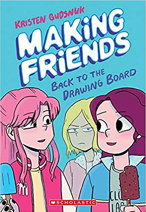 Making Friends:Back to the Drawing Board