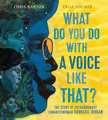 What Do You Do with a Voice Like That? Congresswoman Barbara Jordan